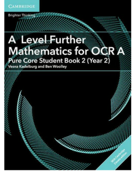 9781316644249, A/AS Level Further Maths for OCR Year 2 Further Pure Student Book with Cambridge Elevate enhanced edition (2 Years) NYP