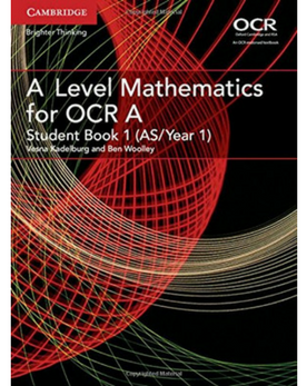 9781316644287, A Level Mathematics for OCR Student Book 1 (AS/Year 1) (New 2017)