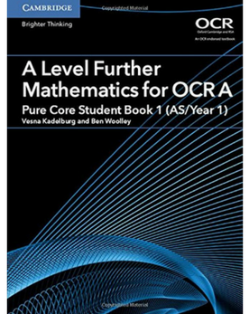 9781316644386, A/AS Level Further Maths for OCR Year 1 Further Pure Student Book (New 2017)