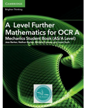 9781316644416, A Level Further Mathematics for OCR A Mechanics Student Book (AS/A Level) (New 2017)