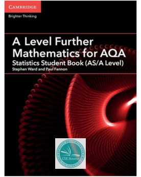 A Level Further Mathematics for AQA Statistics Student Book (AS/A Level) (New 2017)