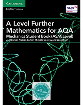 A Level Further Mathematics for AQA Mechanics Student Book (AS/A Level) (New 2017)