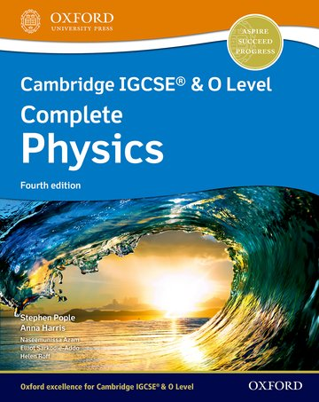 NEW Cambridge IGCSE & O Level Complete Physics: Student Book (Fourth Edition)