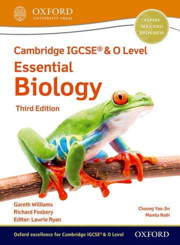NEW Cambridge IGCSE & O Level Essential Biology: Student Book (Third Edition)