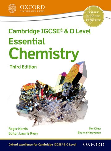 NEW Cambridge IGCSE & O Level Essential Chemistry: Student Book (Third Edition)