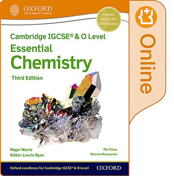 NEW Cambridge IGCSE & O Level Essential Chemistry: Enhanced Online Student Book (Third Edition)