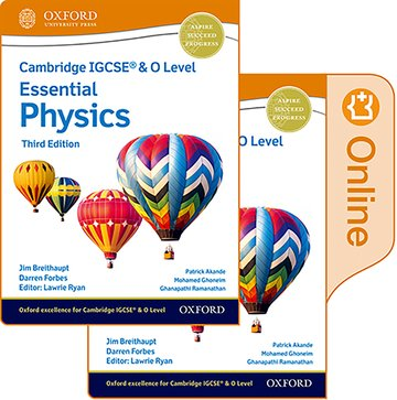 NEW Cambridge IGCSE & O Level Essential Physics: Print & Enhanced Online Student Book Pack (Third Edition)