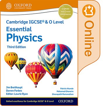 NEW Cambridge IGCSE & O Level Essential Physics: Enhanced Online Student Book (Third Edition)