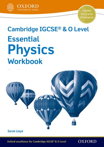 NEW Cambridge IGCSE & O Level Essential Physics: Workbook (Third Edition)
