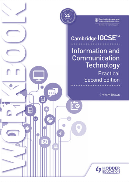 Cambridge IGCSEª Information and Communication Technology Practical Workbook Second Edition(NYP March 2021)