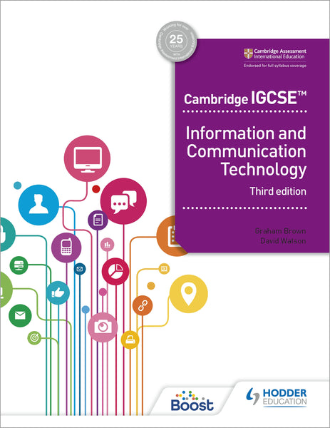 Cambridge IGCSEª Information and Communication Technology 3rd Edition(NYP March 2021)