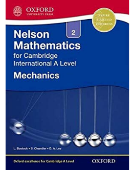 9781408515617, Nelson Mathematics for Cambridge International A Level: Mechanics 2