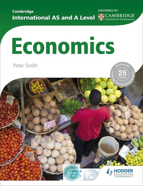 Cambridge International AS and A Level Economics Student Book