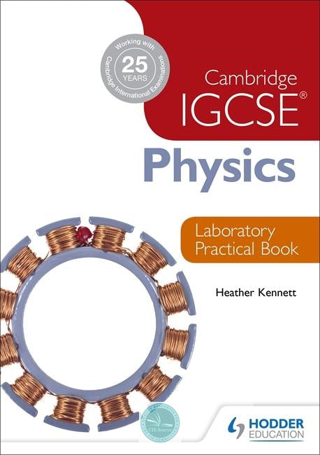 9781444192193, Cambridge IGCSE Physics Laboratory Practical Book