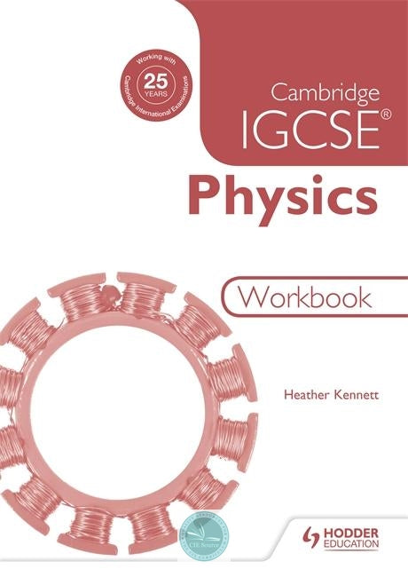 Cambridge IGCSE Physics: Workbook