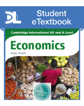 Cambridge International AS and A Level Economics Student eTextbook