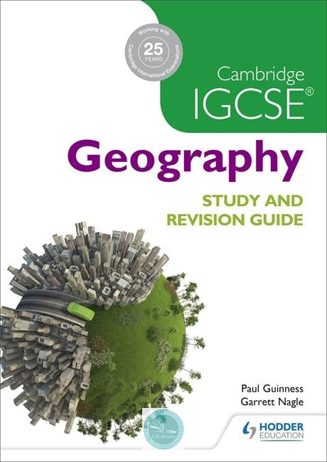 9781471874055, Cambridge IGCSE Geography Study and Revision Guide