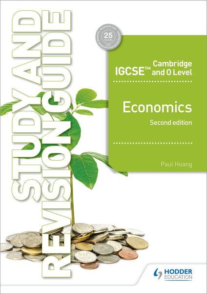 Cambridge IGCSE and O Level Economics Study and Revision Guide 2nd edition(Releases October 2019)