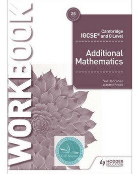 Cambridge IGCSE and O Level Additional Mathematics Workbook(Releases August 2018)