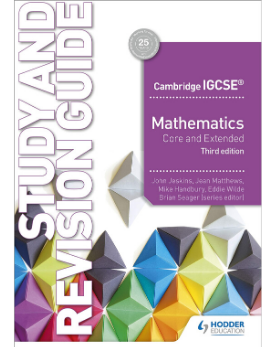 9781510421714, Cambridge IGCSE Mathematics Core and Extended Study and Revision Guide 3rd edition(Releases October 2019)