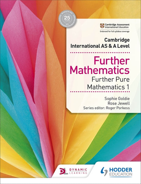 Cambridge International AS & A Level Further Mathematics Further Pure Mathematics 1 (New 2018)