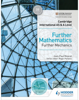 9781510421806, Cambridge International AS & A Level Further Mathematics Further Mechanics (New 2018)