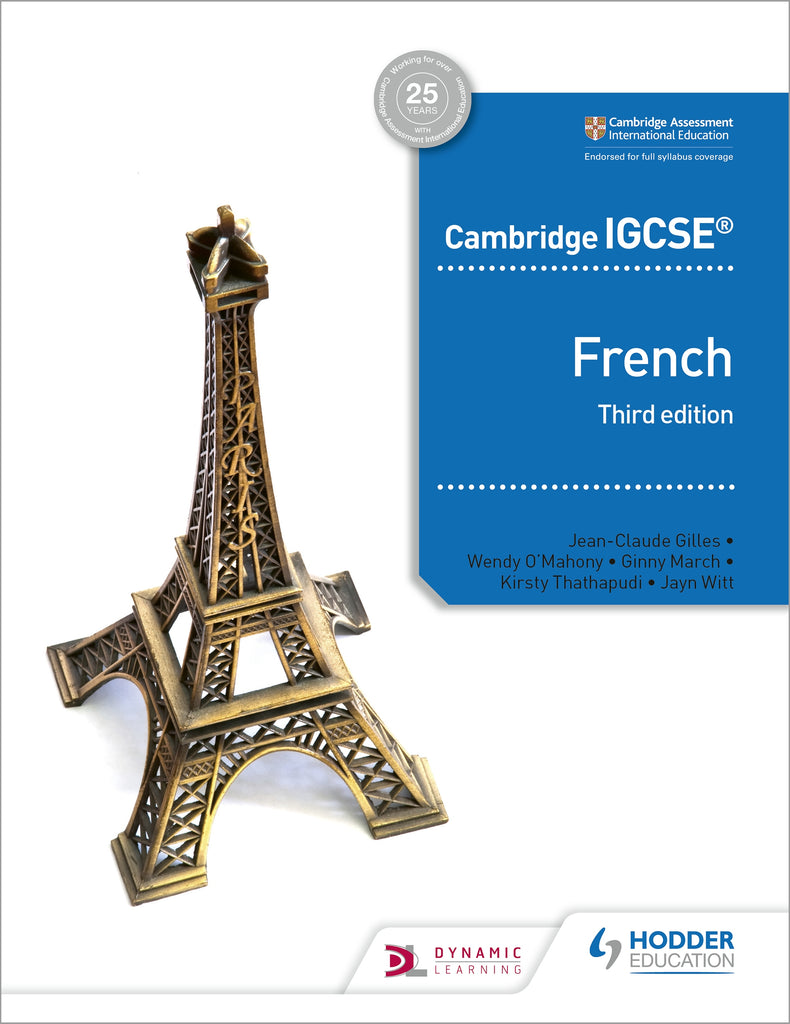 Cambridge IGCSE French Student Book Third Edition (0520/7156) (NYP Due April 2019)