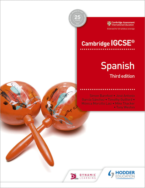 9781510447578, Cambridge IGCSE Spanish Student Book Third Edition (0530/7160) (NYP Due April 2019) - CIE SOURCE