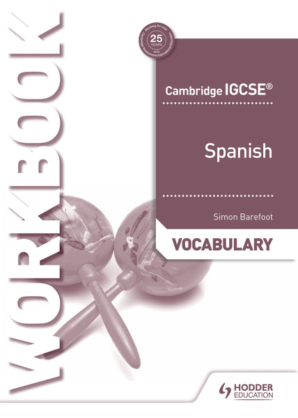 9781510448094, Cambridge IGCSE» Spanish Vocabulary Workbook (0530/7160)