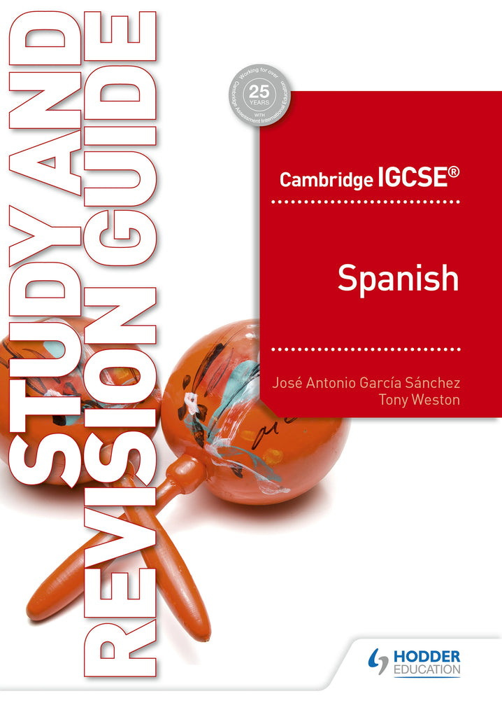 Cambridge IGCSE Spanish Study and Revision Guide (0530/7160) (NYP Due September 2019)