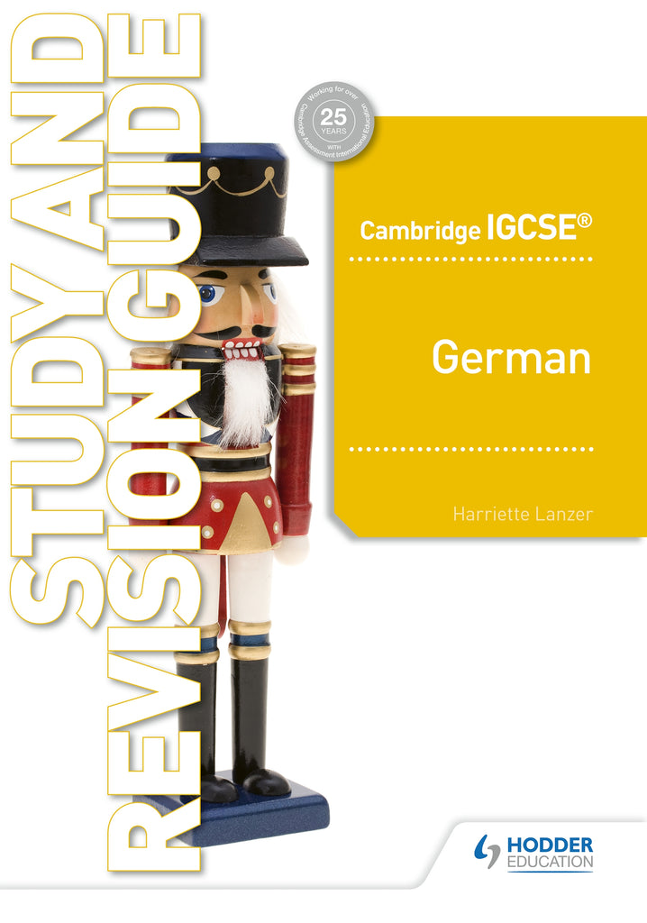 Cambridge IGCSE German Study and Revision Guide (0525/7159) (NYP Due September 2019)