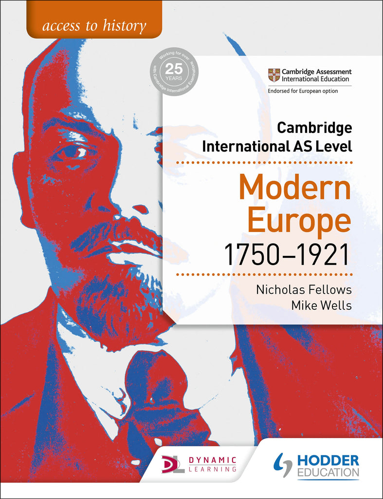 Access to History for Cambridge International AS Level: Modern Europe 1750-1921 (NYP Due April 2019)