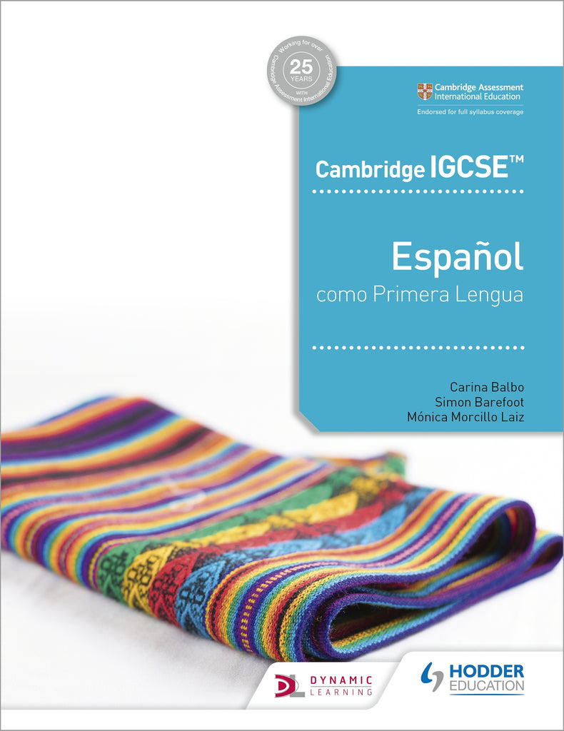 Cambridge IGCSE™ Español como Primera Lengua Libro del Alumno (NYP Due April 2020)