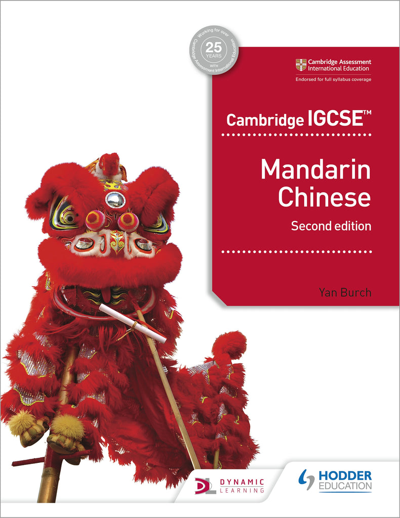 Cambridge IGCSE Mandarin Chinese Student's Book 2nd edition (NYP Due April 2020)