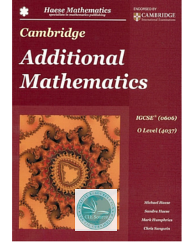 9781921972423, Cambridge Additional Mathematics IGCSE (0606) O Level (4037)