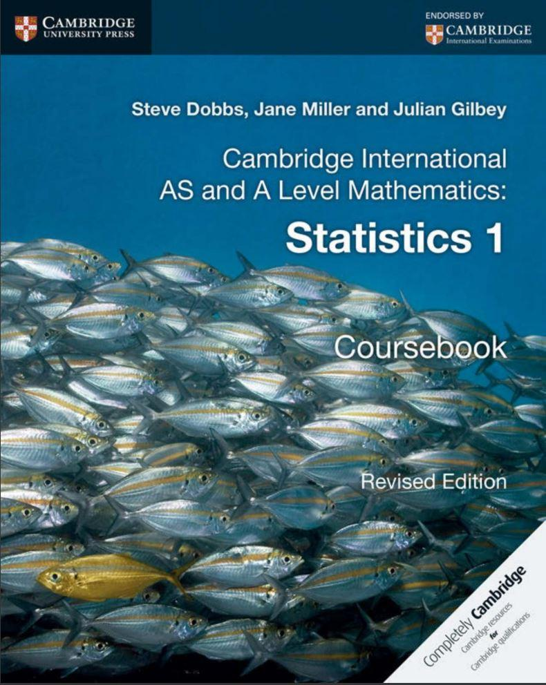 9781316600382, Cambridge International AS and A Level Mathematics: Revised Edition Statistics 1 Coursebook