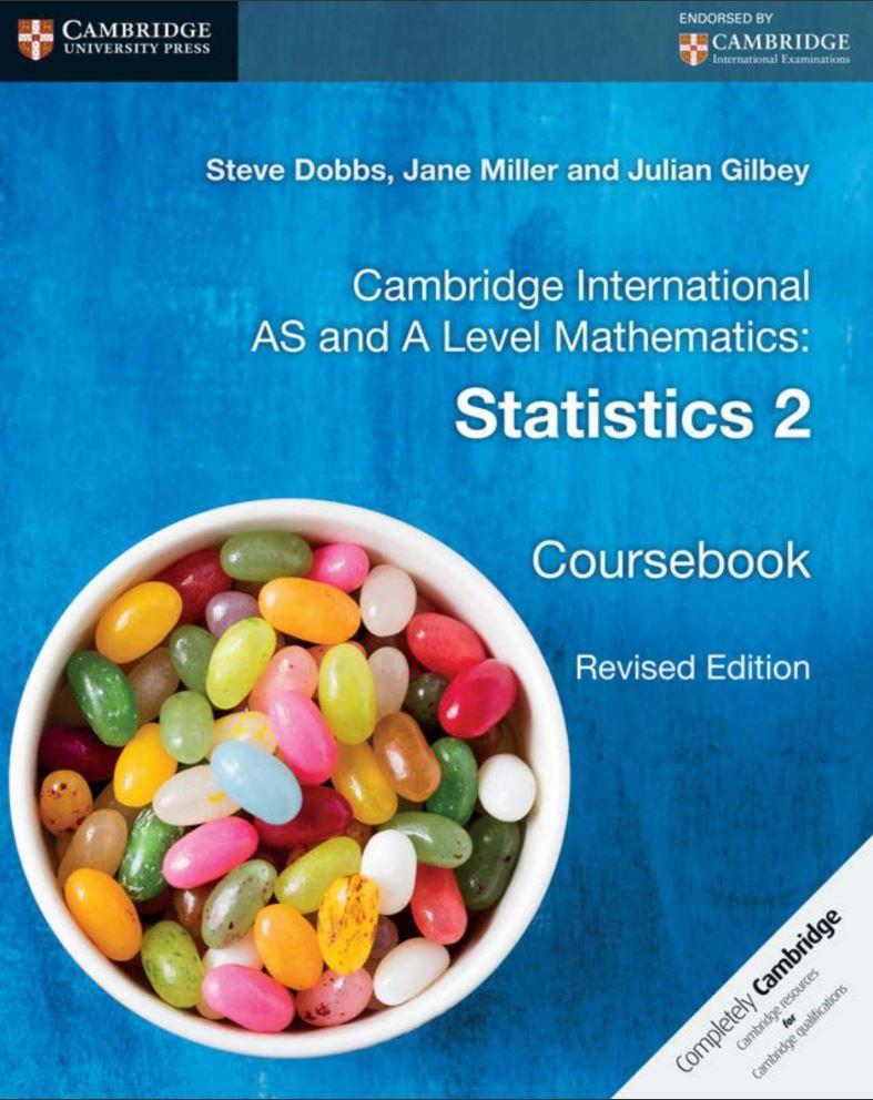 9781316600429, Cambridge International AS and A Level Mathematics: Statistics 2 Coursebook