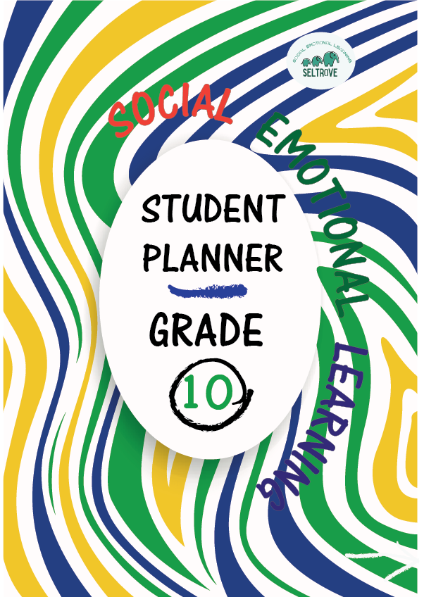 Social-Emotional Learning (SEL) Student Planner Grade 10