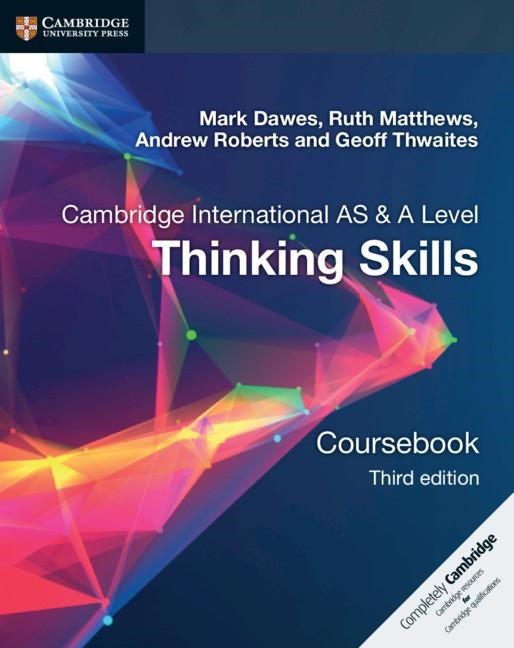 AS & A Level Thinking Skills Coursebook Paperback ( Not Yet Published October 2018 )