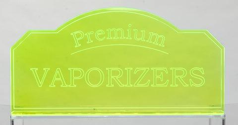 Eye Catching Fluorescent Vaporizor Sign