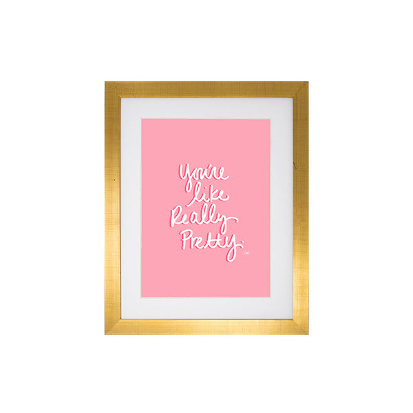 You're Pretty Art Print-Apparel-Ashley Brooke Designs