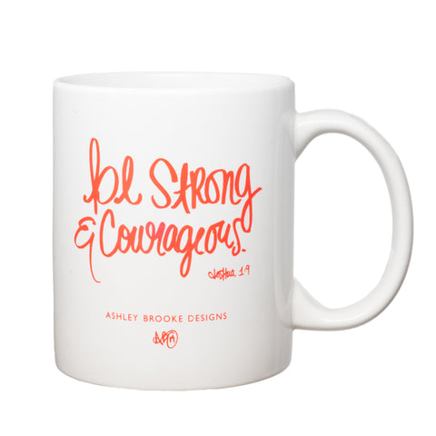 Be Strong & Courageous Coffee Mug-Mugs-Ashley Brooke Designs