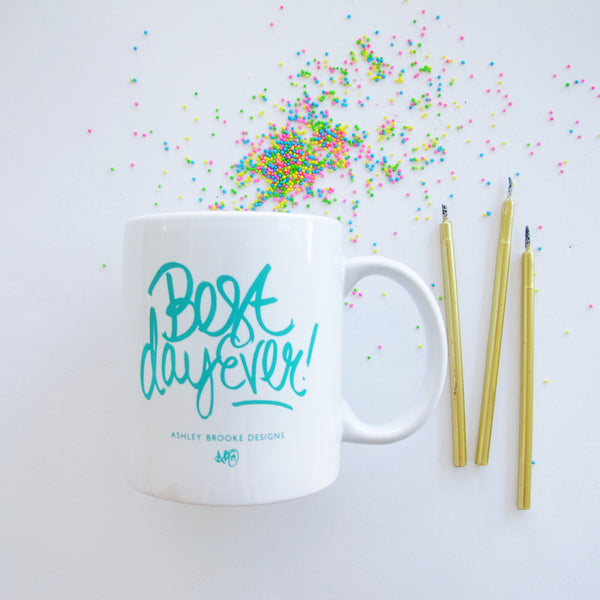 Best Day Ever Coffee Mug-Mugs-Ashley Brooke Designs