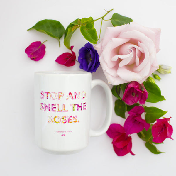 Stop and Smell The Roses 15 oz Coffee Mug-Mugs-Ashley Brooke Designs