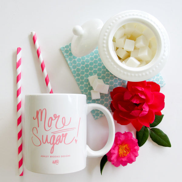 More Sugar Coffee Mug-Mugs-Ashley Brooke Designs