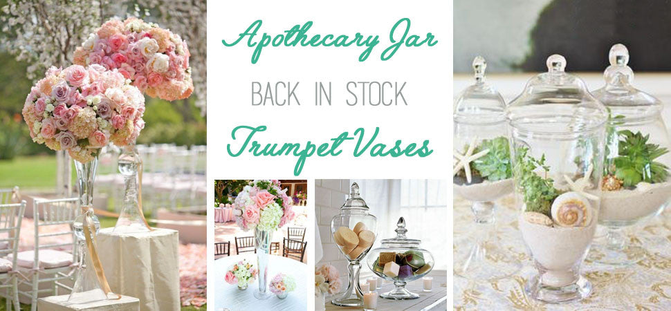 Apothecary Jar and Trumpet Vases are back in stock!
