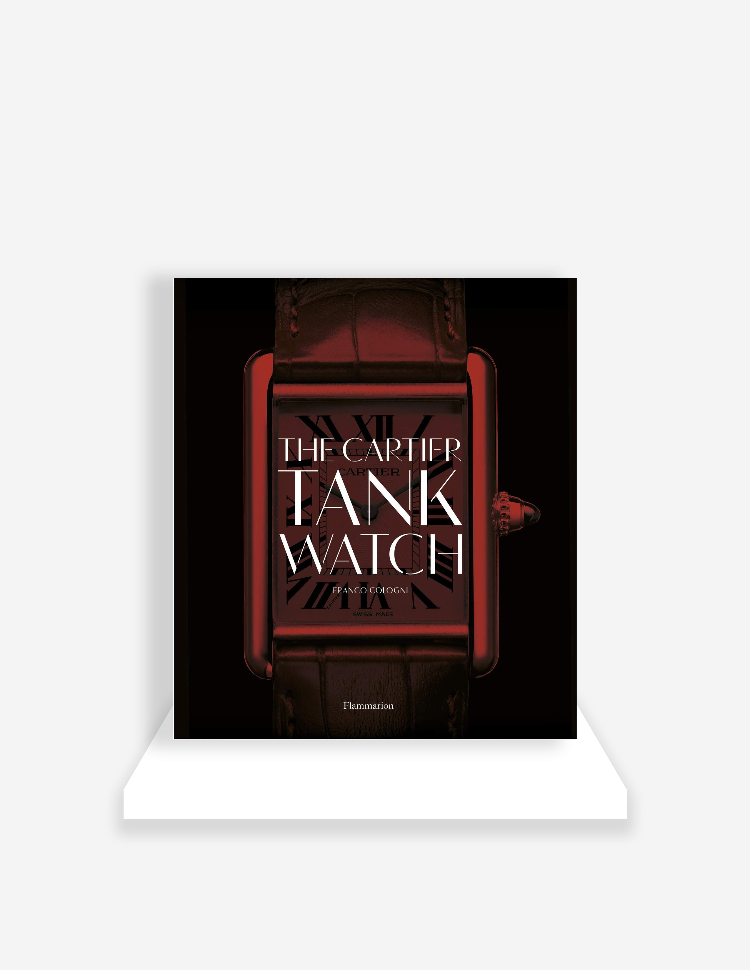 Cartier the Tank Watch book written by Franko Cologni all about the Cartier Tank wristwatch for A Collected Man Lonodn