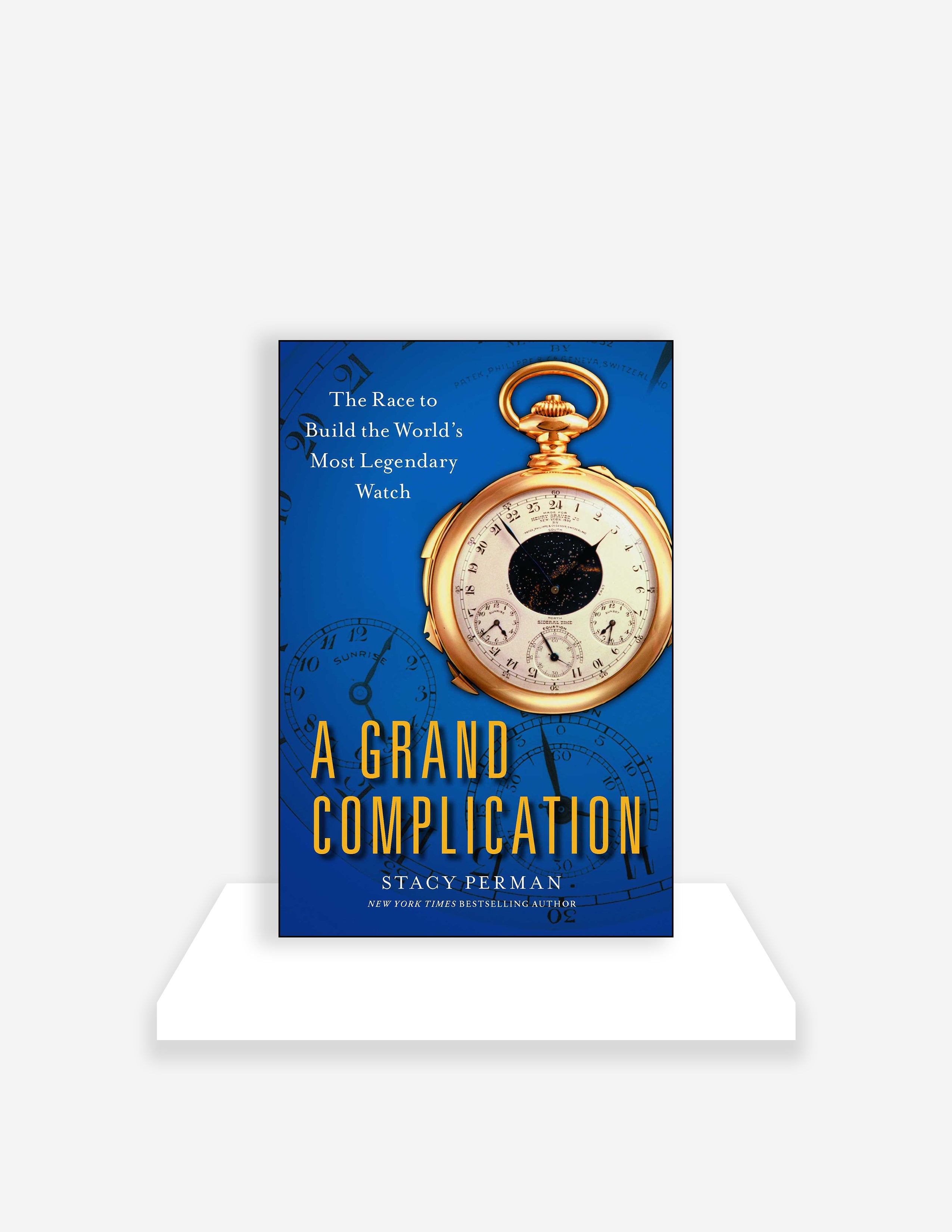 A grand complication: the race to build the world's most legendary watch by Stacy Perman for A Collected Man London