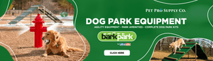 Dog Park Equipment at Pet Pro Supply Co.