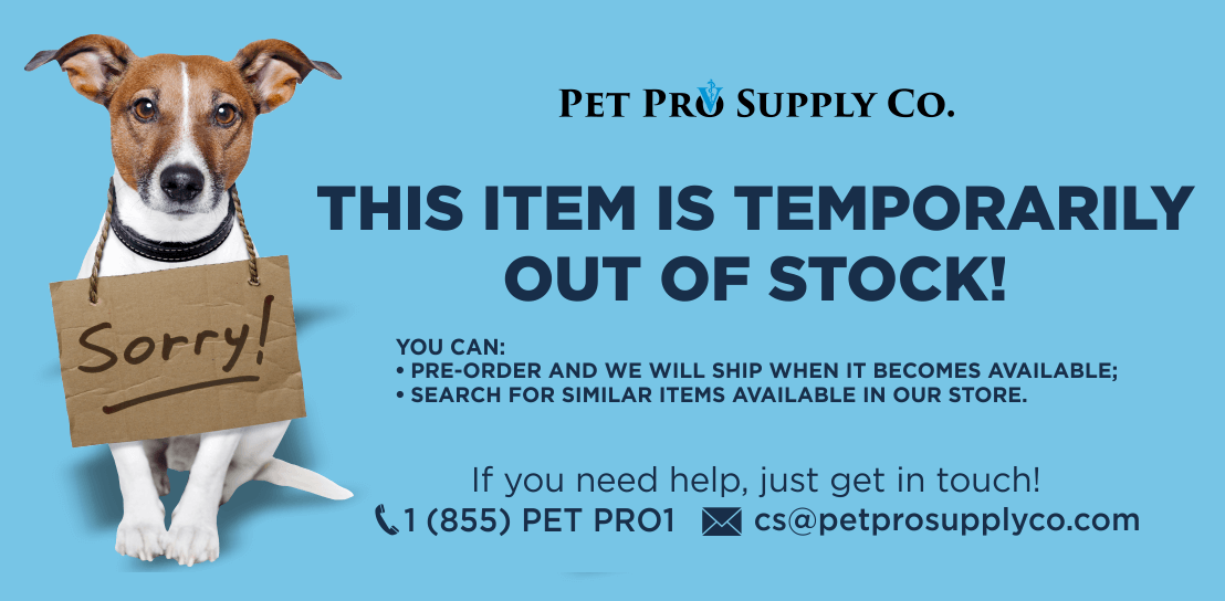Item Out Of Stock - Pet Pro Supply Co.